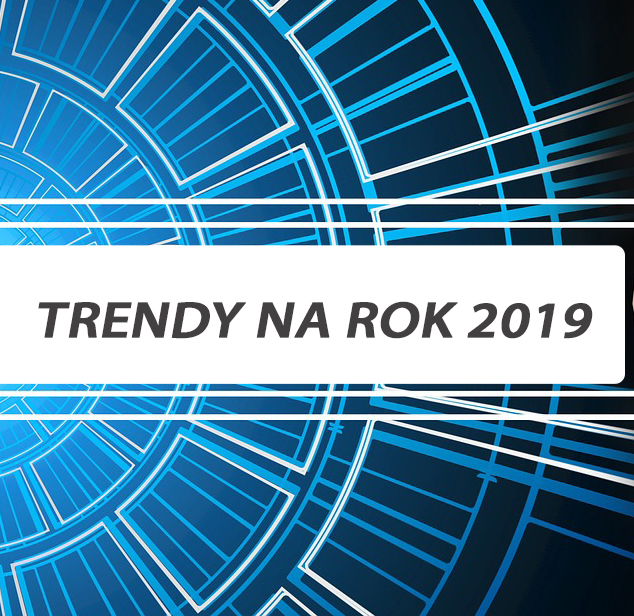 trendy na rok 2019